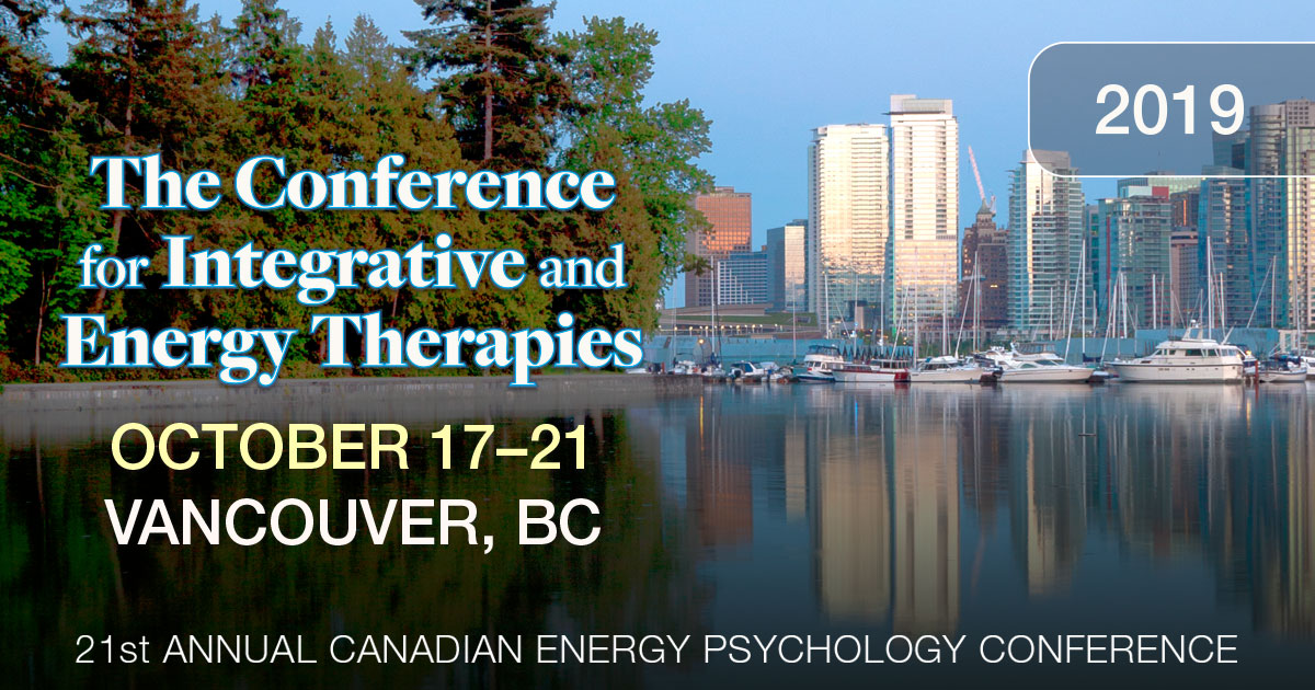 The Conference For Integrative and Energy Therapy - Canada - 2019
